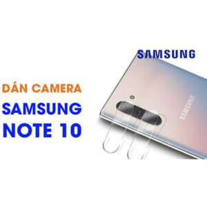 địa chỉ mua miếng dán kính cường lực camera sau Samsung Note 10 giá rẻ
