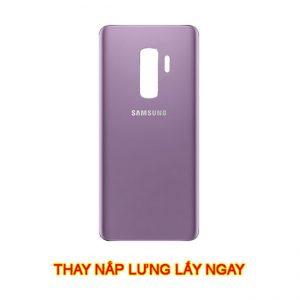 Thay nắp lưng Samsung S9 | Plus chính hãng mới zin lấy ngay giá rẻ hà nội tphcm
